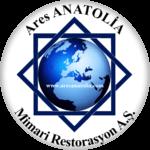 Ares ANATOLİA Mimari Restorasyon A.Ş